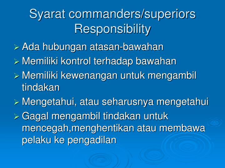 Syarat commanders/superiors Responsibility