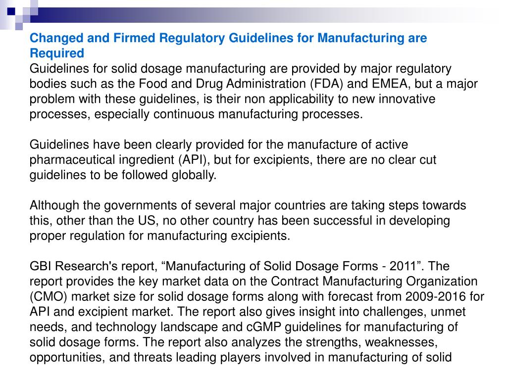 Changed and Firmed Regulatory Guidelines for Manufacturing are Required