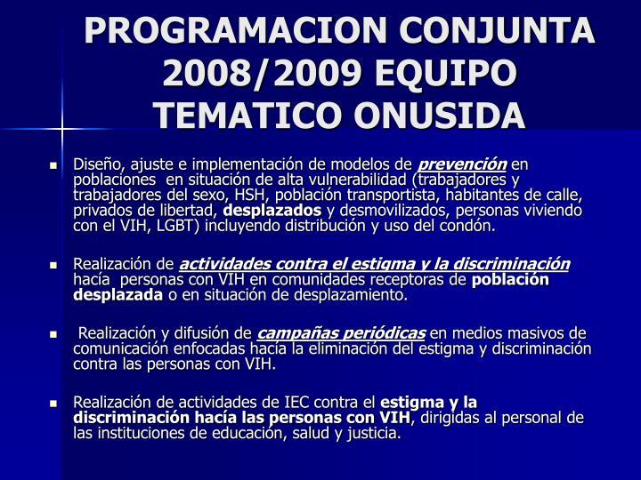 PROGRAMACION CONJUNTA 2008/2009 EQUIPO TEMATICO ONUSIDA