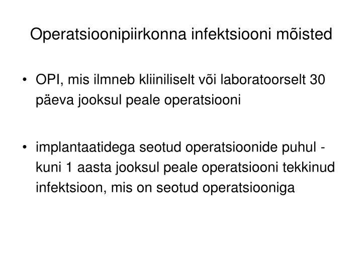 Operatsioonipiirkonna infektsiooni mõisted