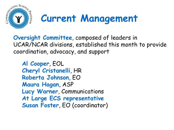 Current Management