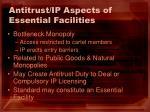 antitrust ip aspects of essential facilities