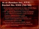 in re rambus inc f t c docket no 9302 02 0633