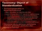 taxonomy object of standardization
