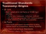 traditional standards taxonomy origins16