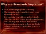 why are standards important4