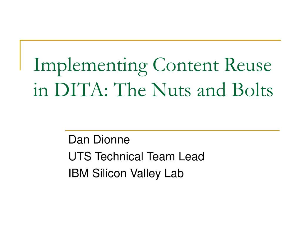 implementing content reuse in dita the nuts and bolts