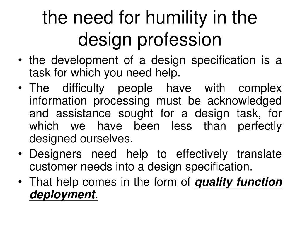 the need for humility in the design profession