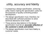 utility accuracy and fidelity
