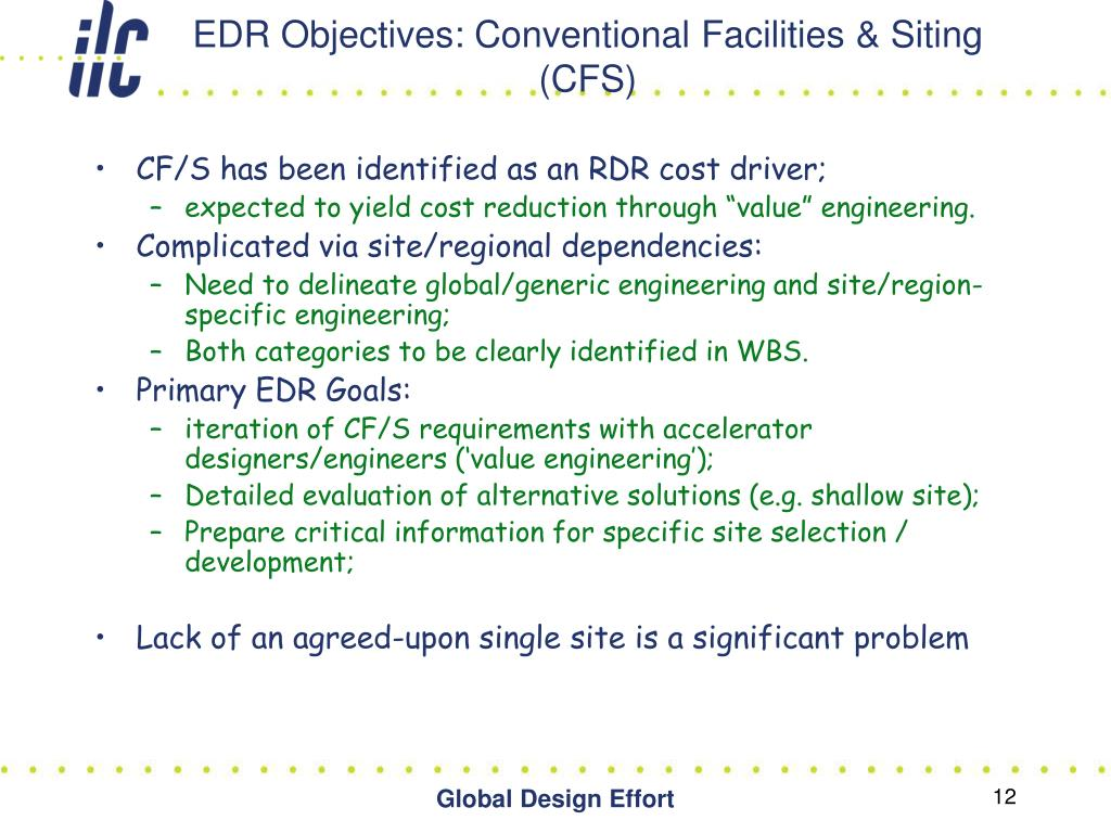EDR Objectives: Conventional Facilities & Siting (CFS)