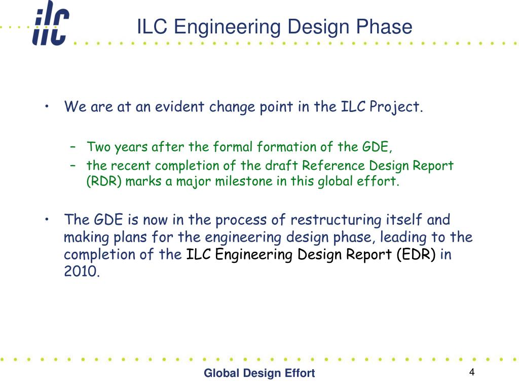 ILC Engineering Design Phase