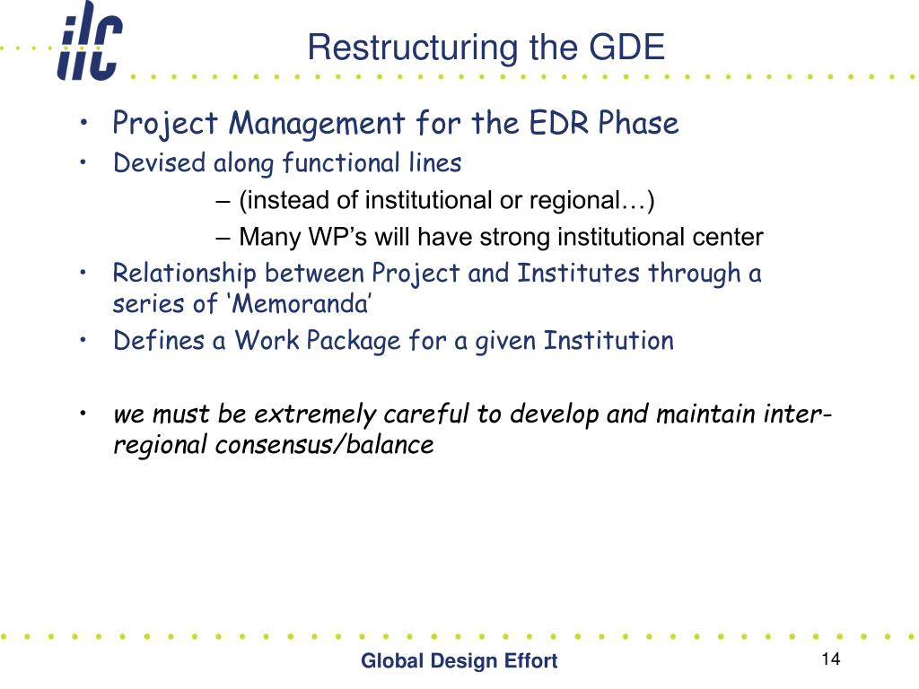 Restructuring the GDE