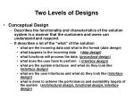 two levels of designs