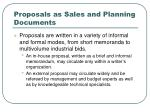 proposals as sales and planning documents