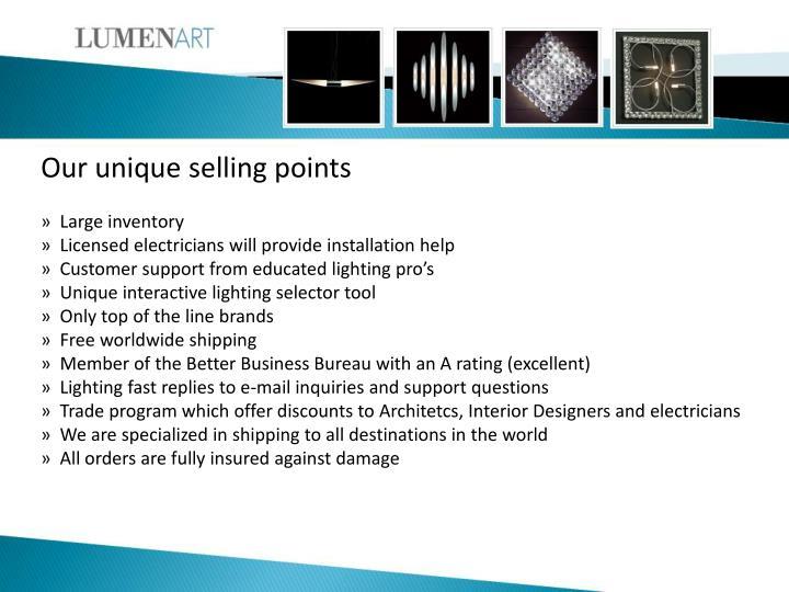 Our unique selling points