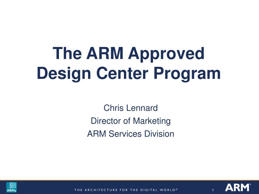 the arm approved design center program l.