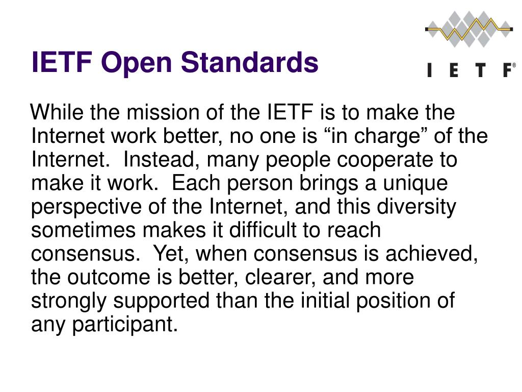IETF Open Standards