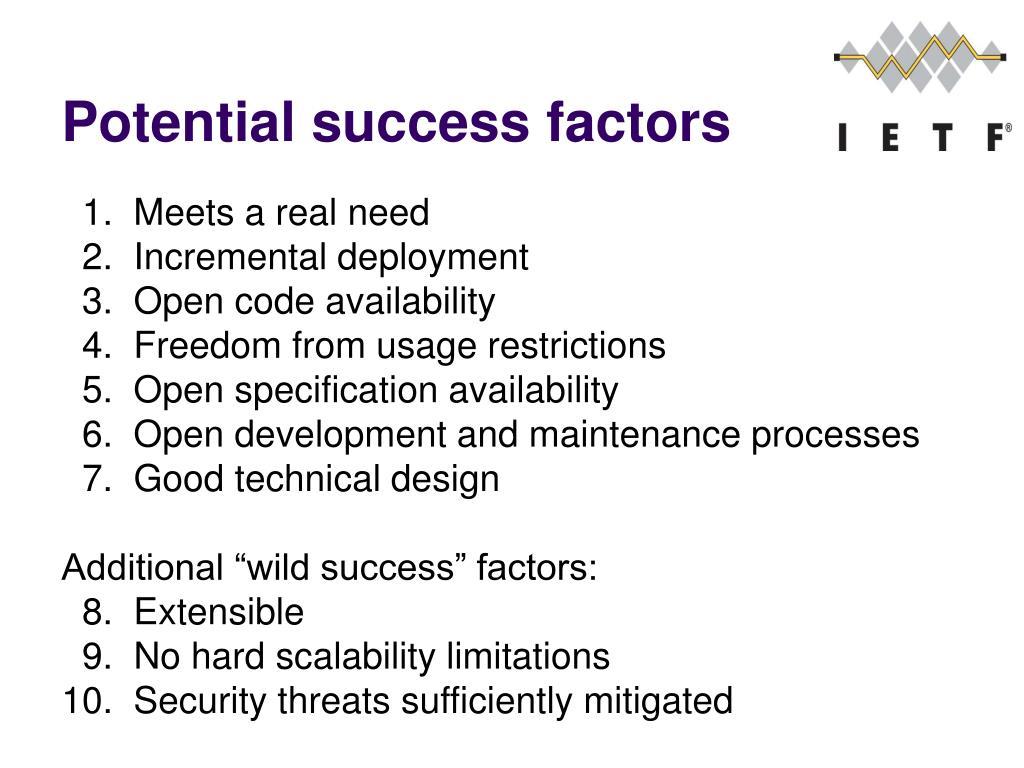 Potential success factors