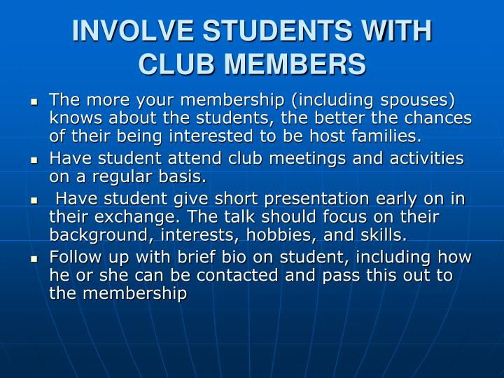 INVOLVE STUDENTS WITH CLUB MEMBERS