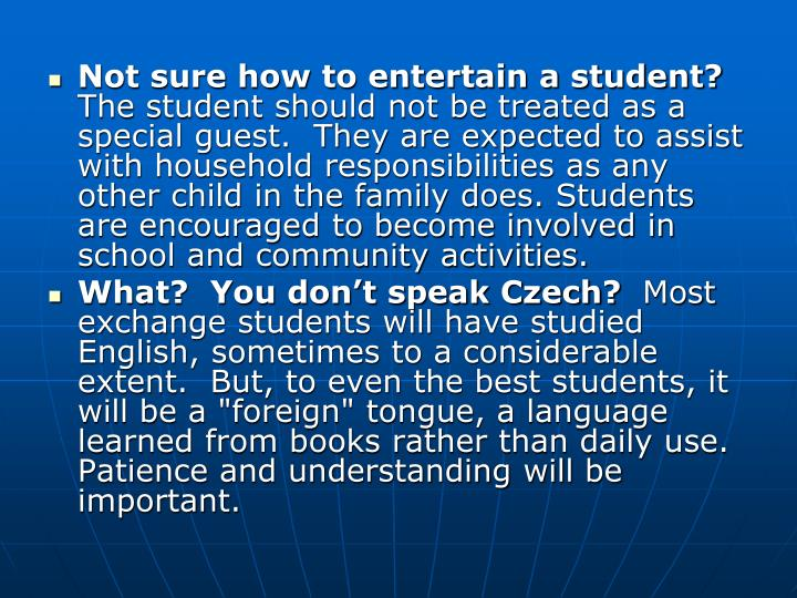 Not sure how to entertain a student?