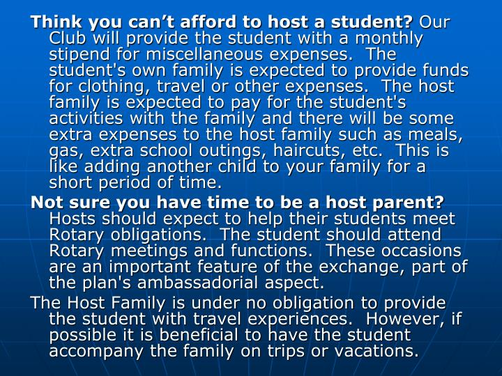 Think you can't afford to host a student?