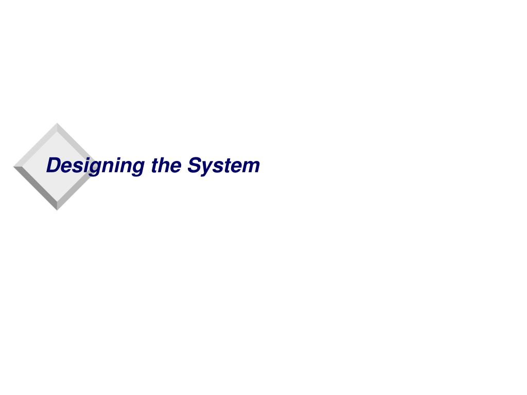 designing the system l.