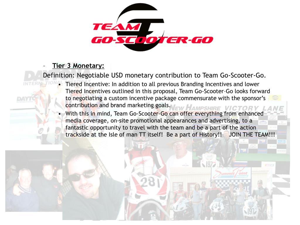 Tier 3 Monetary:
