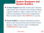 system designers and system builders