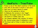 geofacts true false