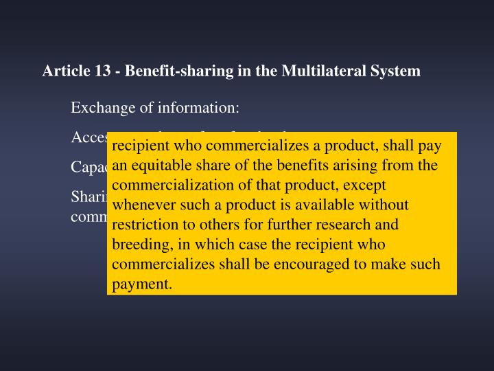 Article 13 - Benefit-sharing in the Multilateral System