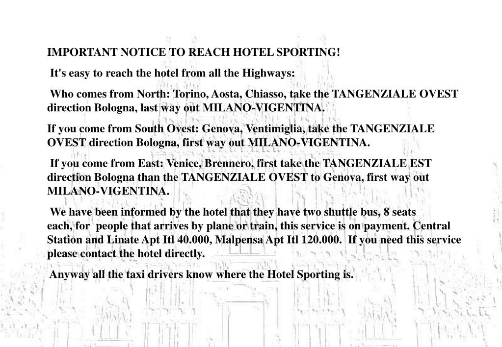 IMPORTANT NOTICE TO REACH HOTEL SPORTING!