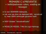 primaire c v preventie leefstijladviezen roken voeding en bewegen