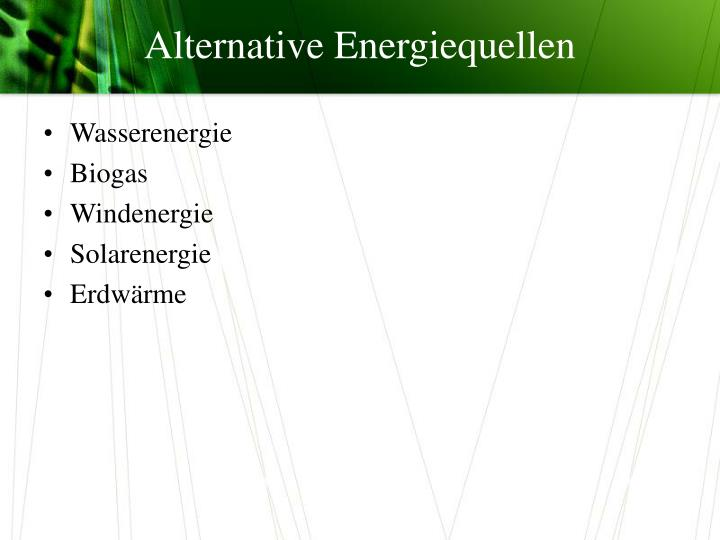 PPT - Alternative Energiequellen PowerPoint Presentation - ID:891276