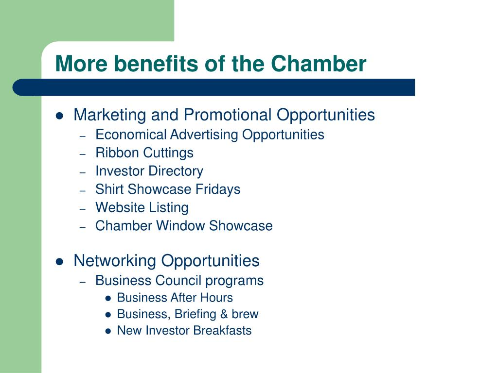 More benefits of the Chamber
