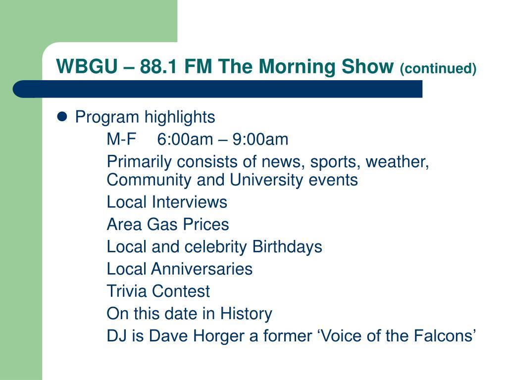 WBGU – 88.1 FM The Morning Show