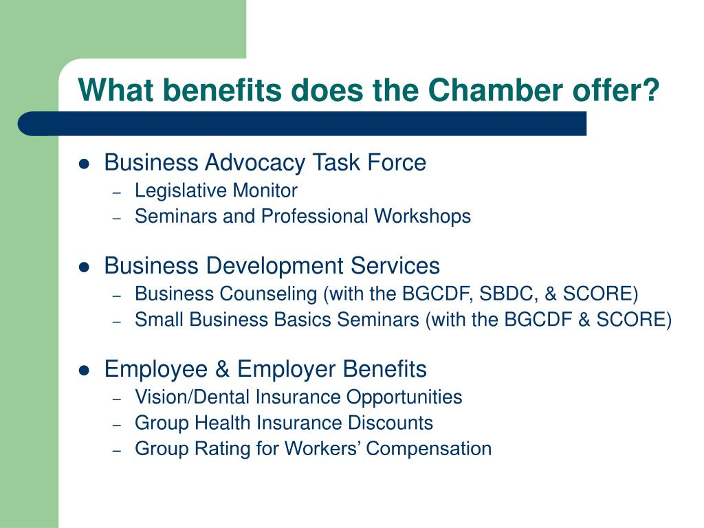 What benefits does the Chamber offer?