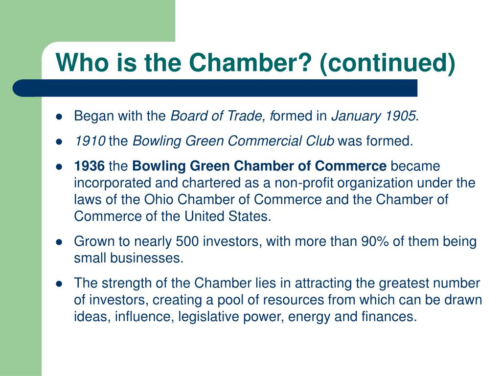 Who is the Chamber? (continued)
