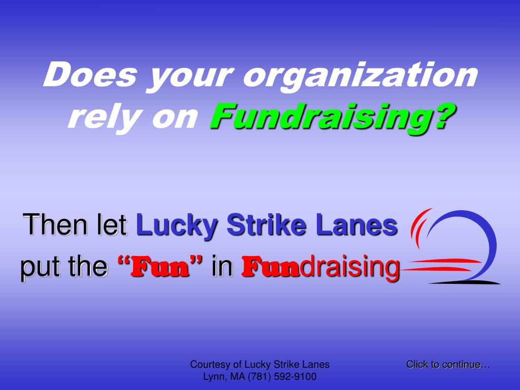 does your organization rely on fundraising l.