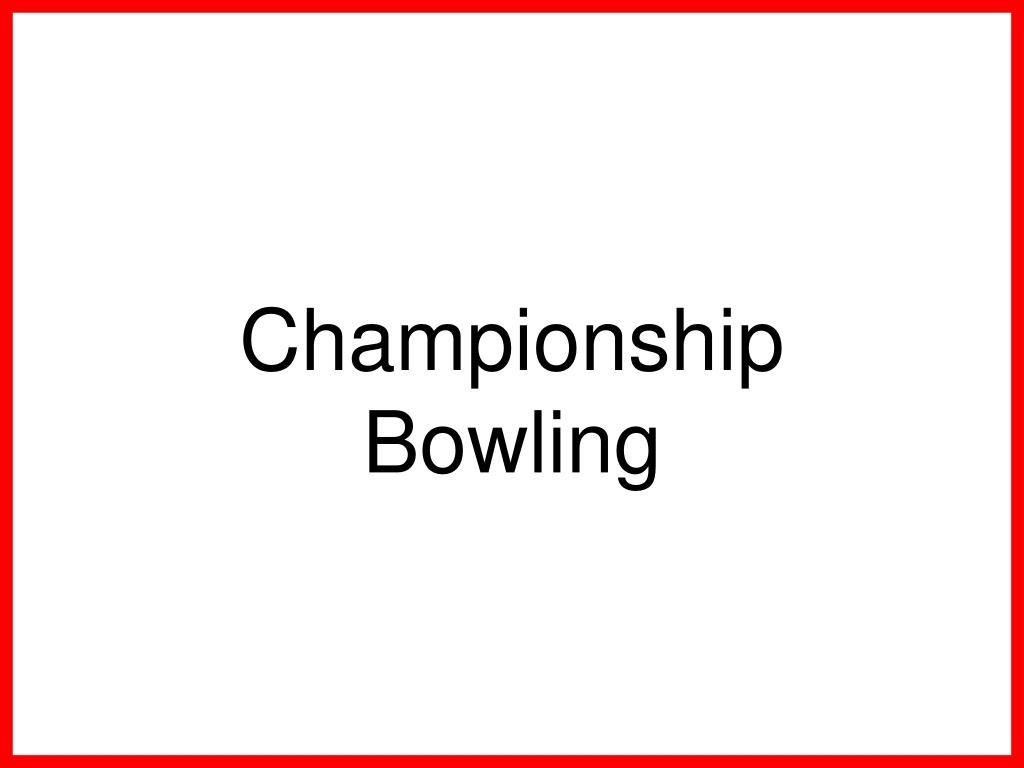championship bowling l.
