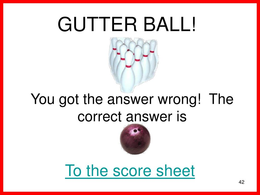 You got the answer wrong!  The correct answer is