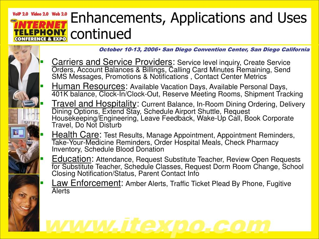 Enhancements, Applications and Uses continued