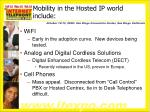 mobility in the hosted ip world include