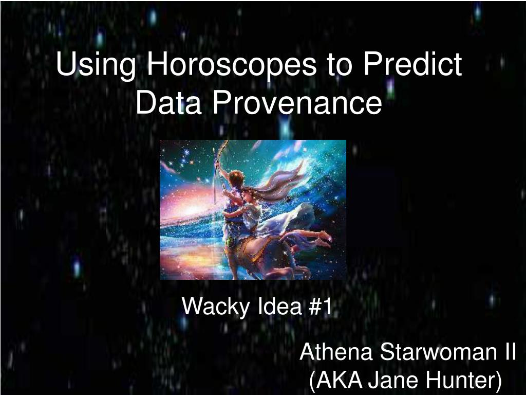 using horoscopes to predict data provenance l.