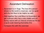 ascendant delineation