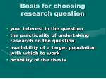 basis for choosing research question