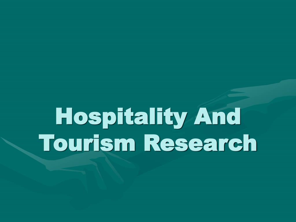 hospitality and tourism research l.