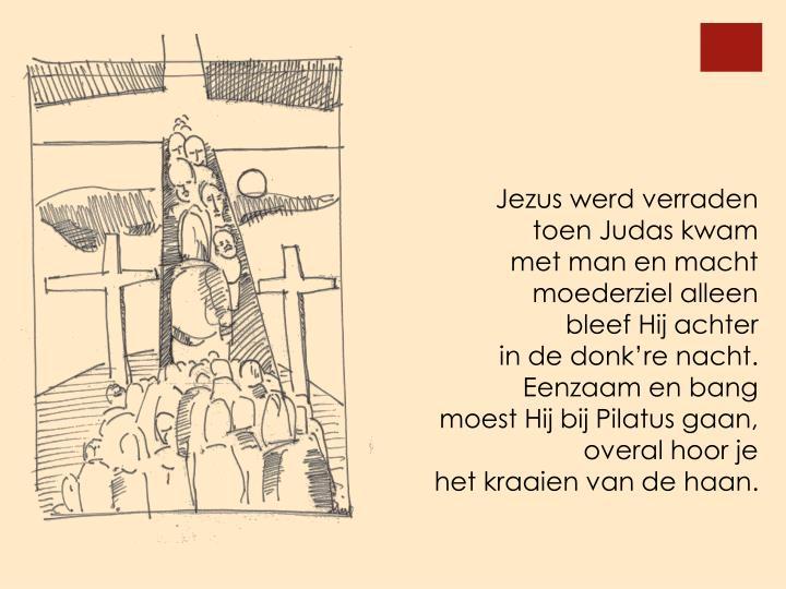 Jezus werd verraden