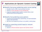 implications for dynamic content caching24