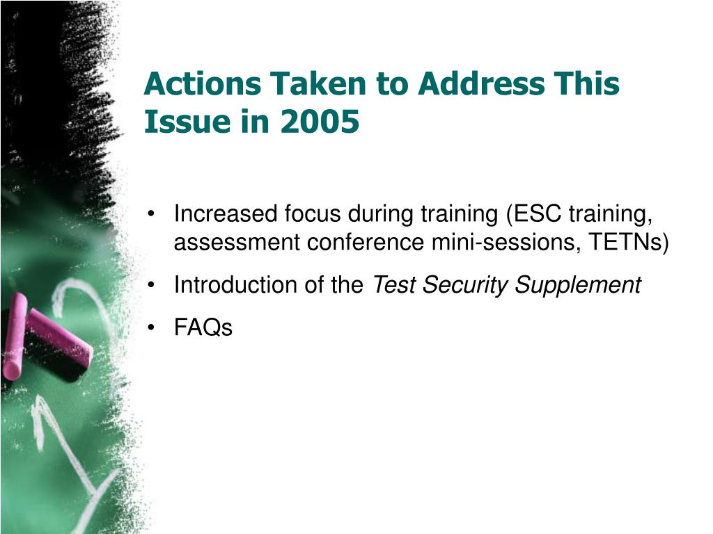 Actions Taken to Address This Issue in 2005