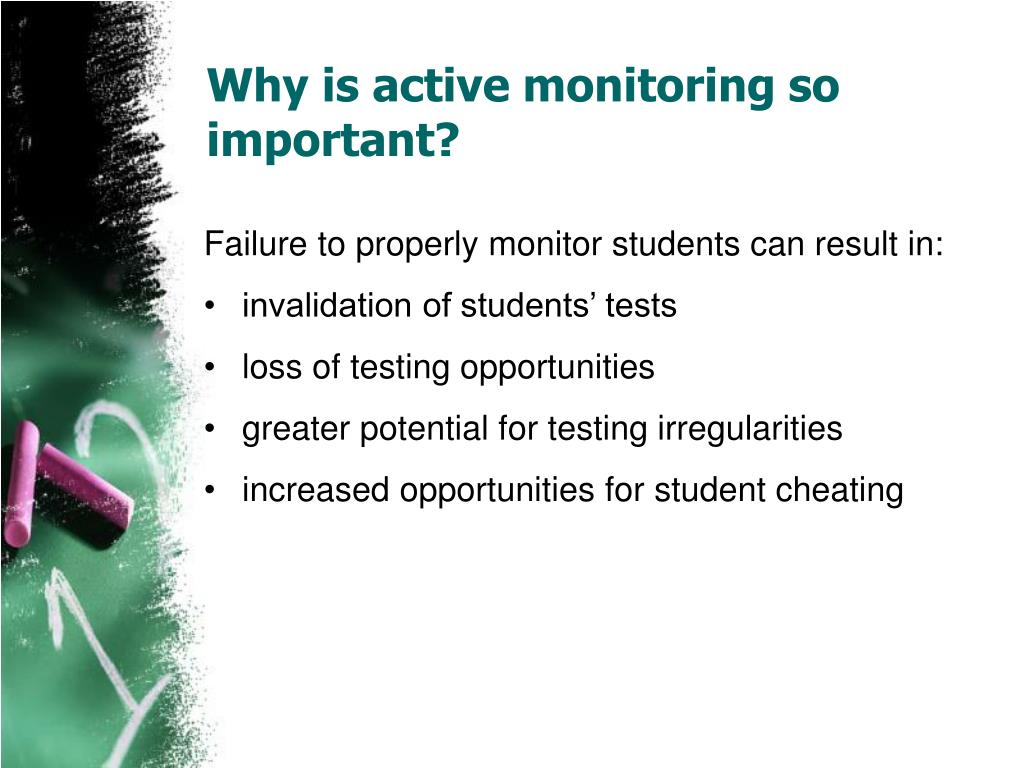 Why is active monitoring so important?